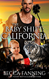 The Baby Shift: California (Shifter Babies Of America Book 14)