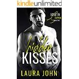 Hidden Kisses: An Enemies-To-Lovers Baseball Romance (Love in Sienna Series Book 2)