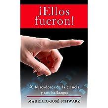 ¡Ellos fueron! (Spanish Edition) Oct 8, 2012