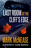 Last Room at the Cliff's Edge