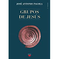 Grupos De Jesús (Biblioteca Pagola)