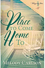 A Place to Come Home To (Whispering Pines Book 1) Kindle Edition
