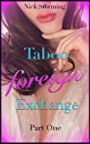 Taboo Foreign Exchange: Part One (An Asian Step Harem Fantasy) (Taboo Exchange Book 1) (English Edition)