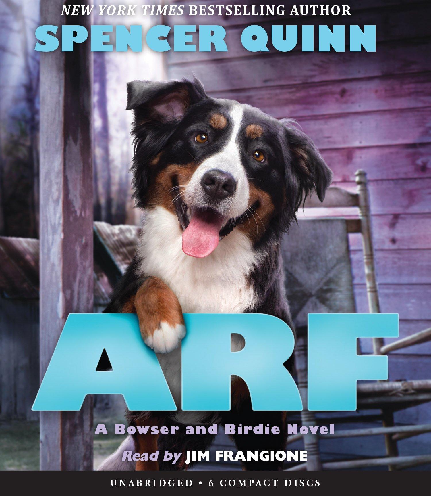 Arf: A Bowser and Birdie Novel PDF