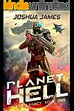 Planet Hell (Alien Legacy Book 1)
