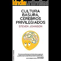 Cultura basura, cerebros privilegiados (Divulgacion (roca))