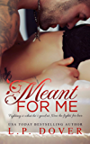 Meant for Me: A Second Chances Novel