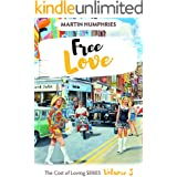 Free Love (The Cost of Loving Series Book 3)