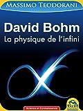David Bohm: La physique de l'infini
