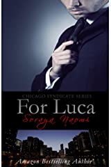 For Luca (Chicago Syndicate Book 2) Kindle Edition