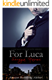 For Luca: Mafia Romance (Chicago Syndicate Book 2)