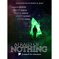 Afraid of Nothing