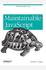 Maintainable JavaScript: Writing Readable Code Paperback