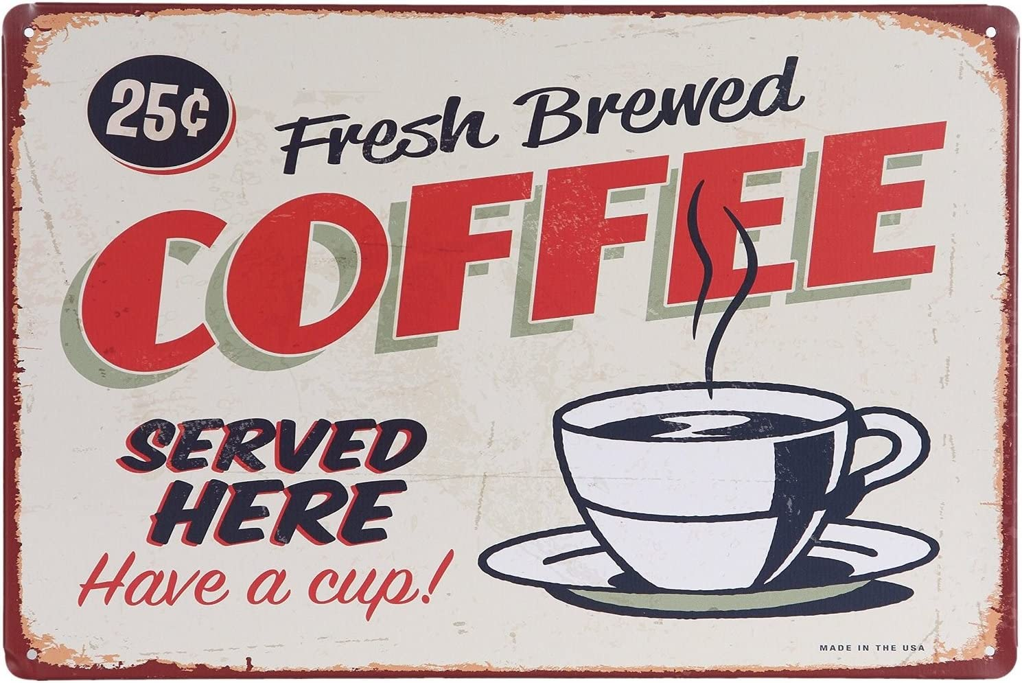 ERLOOD Fresh Brewed Coffee Served Here Retro Vintage Decor Metal Tin Signs 12 X 8
