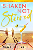 Shaken, Not Stirred (Last Call Book 5)