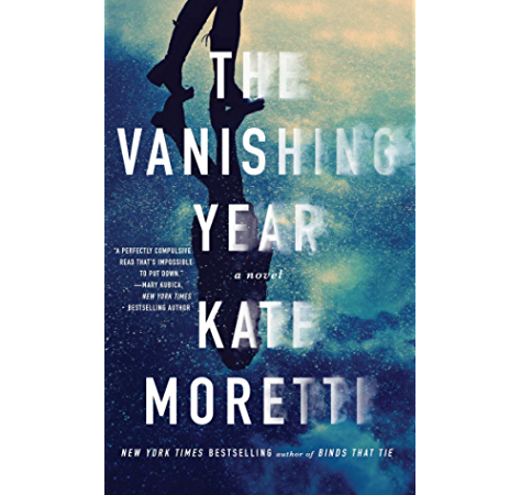The Vanishing Year A Novel Kindle Edition By Moretti Kate Literature Fiction Kindle Ebooks Amazon Com