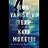 The Vanishing Year: A Novel