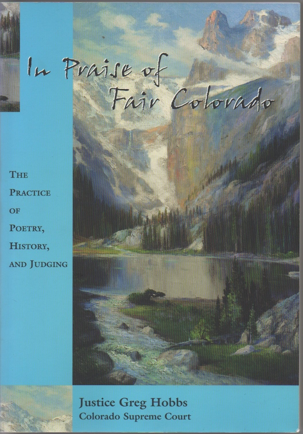 In Praise Of Fair Colorado: The Practice Of Poetry, History, And Judging ebook