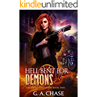 Hell Bent for Demons (The Devil's Daughter Book 2)