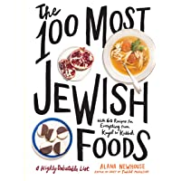 100 Most Jewish Foods, The: A Highly Debatable List