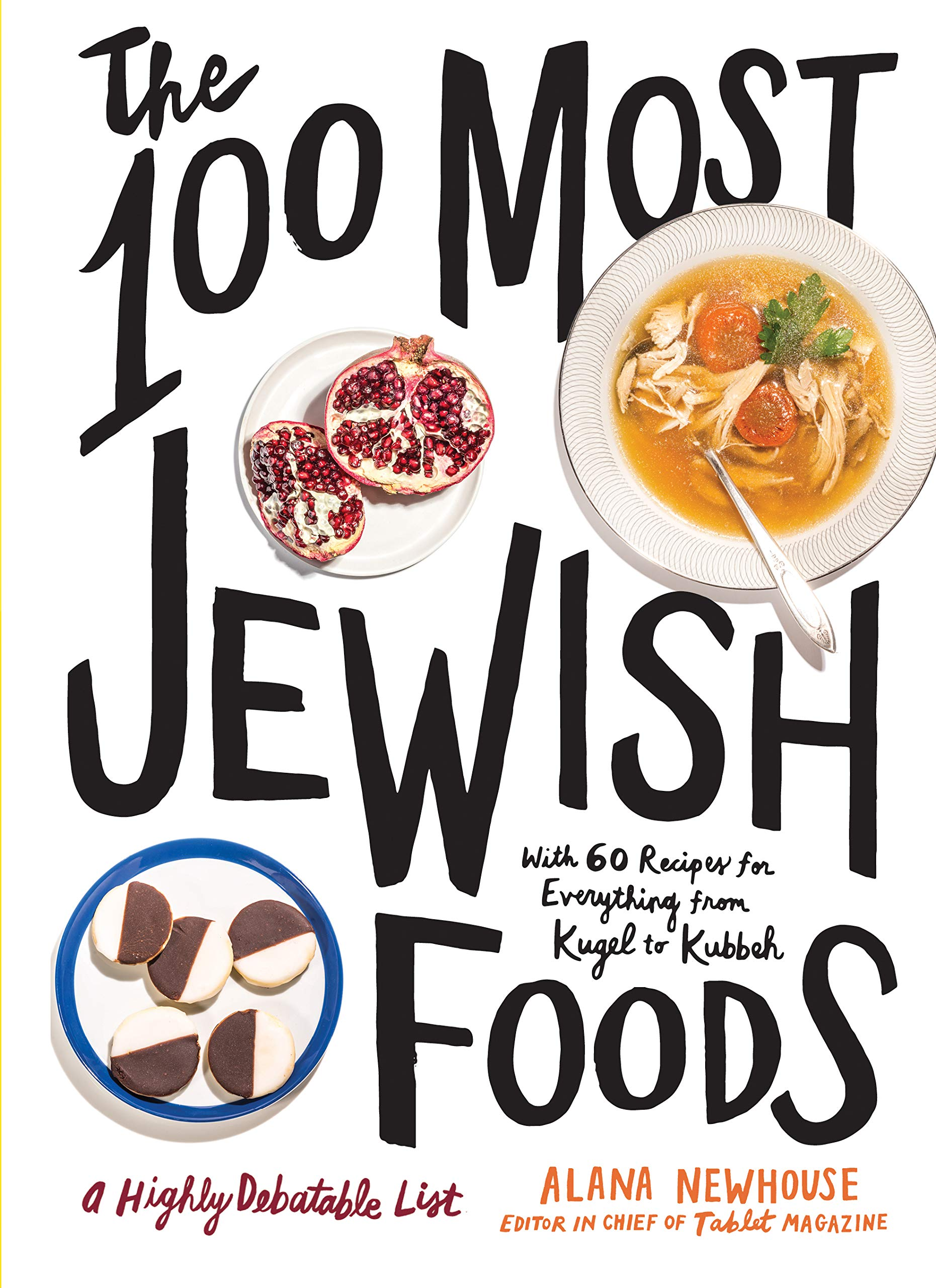 The 10 Most Jewish Foods: A Highly Debatable List: Newhouse
