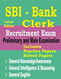 SBI Bank Clerk 2018: Preliminary and Main Exam Guide & Solved Papers