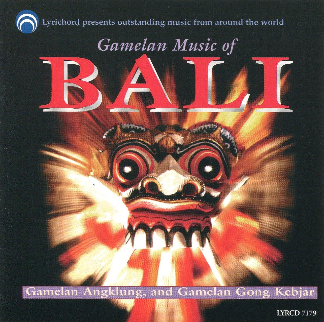 Gamelan Music of Bali / Various by Lyrichord Discs Inc.