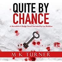 Quite by Chance: Meredith & Hodge Novels, Book 7