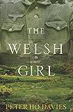 The Welsh Girl: A Novel