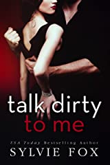Talk Dirty to Me Kindle Edition