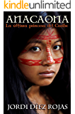 Anacaona, la última princesa del Caribe: (Novela Histórica) (Spanish Edition)