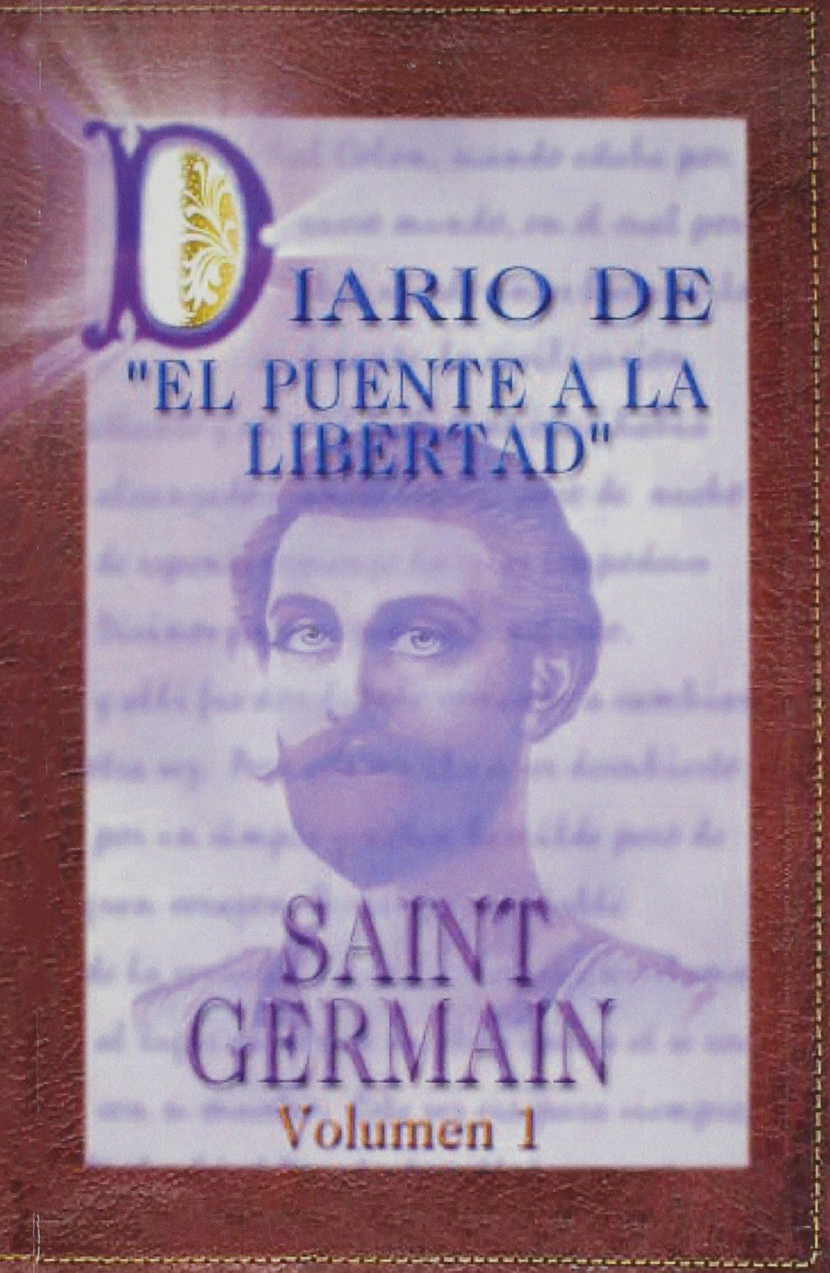 Diario de El Puente a la Libertad/Saint Germain vol  1
