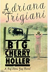 Big Cherry Holler: A Big Stone Gap Novel Kindle Edition