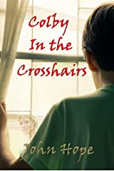 Colby in the Crosshairs Kindle Edition