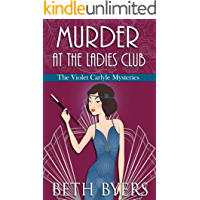 Murder at the Ladies Club: A Violet Carlyle Cozy Historical Mystery (The Violet Carlyle Mysteries Book 9)