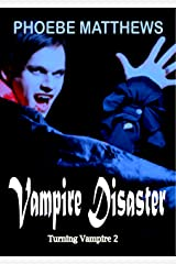Vampire Disaster: Turning Vampire 2 Kindle Edition
