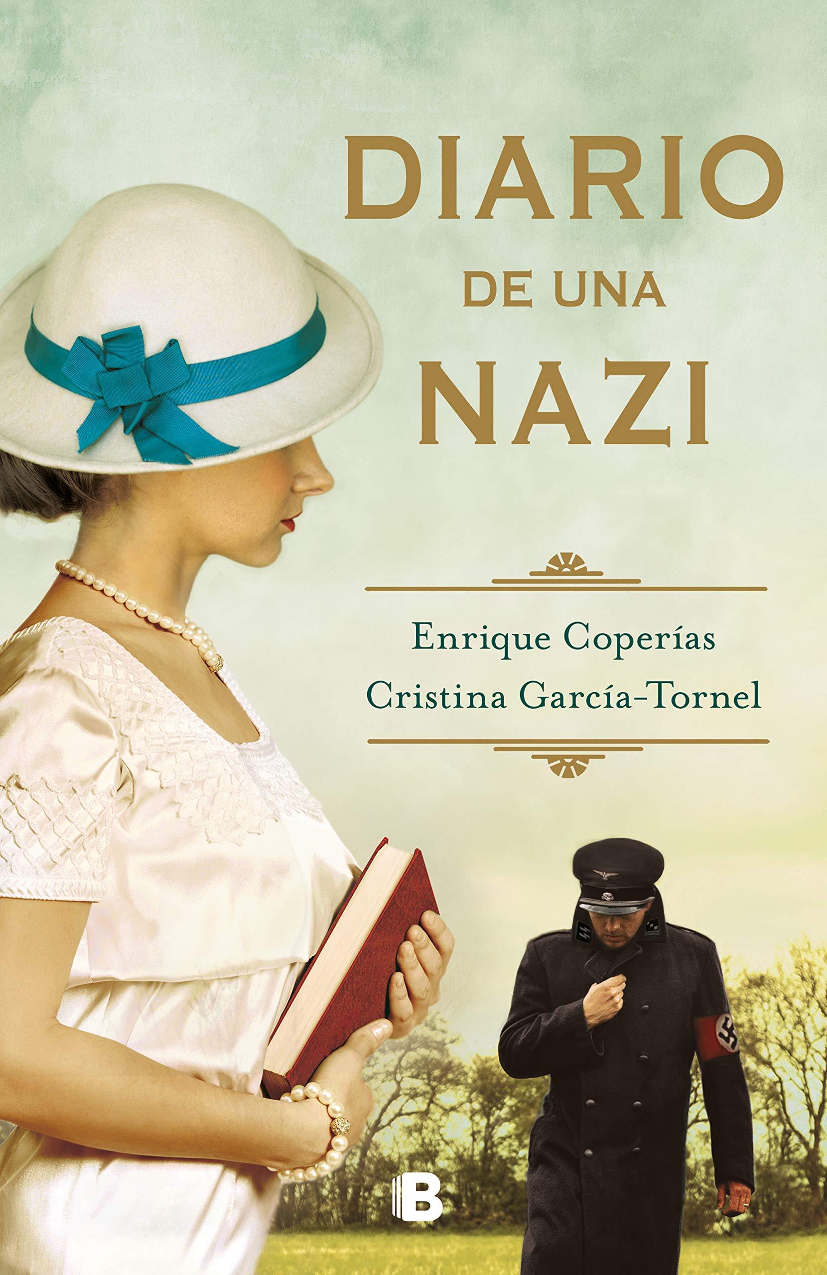 Historia de una nazi, de Enrique Coperías y Cristina García-Tornel