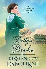 Betty's Books (Clover Creek Caravan Book 4) Kindle Edition