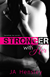 Stronger With Her (Strength Series Book 2)