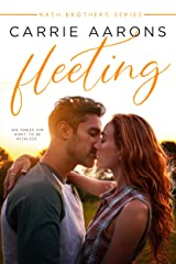 Fleeting (Nash Brothers Book 1) Kindle Edition