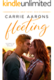 Fleeting (Nash Brothers Book 1)
