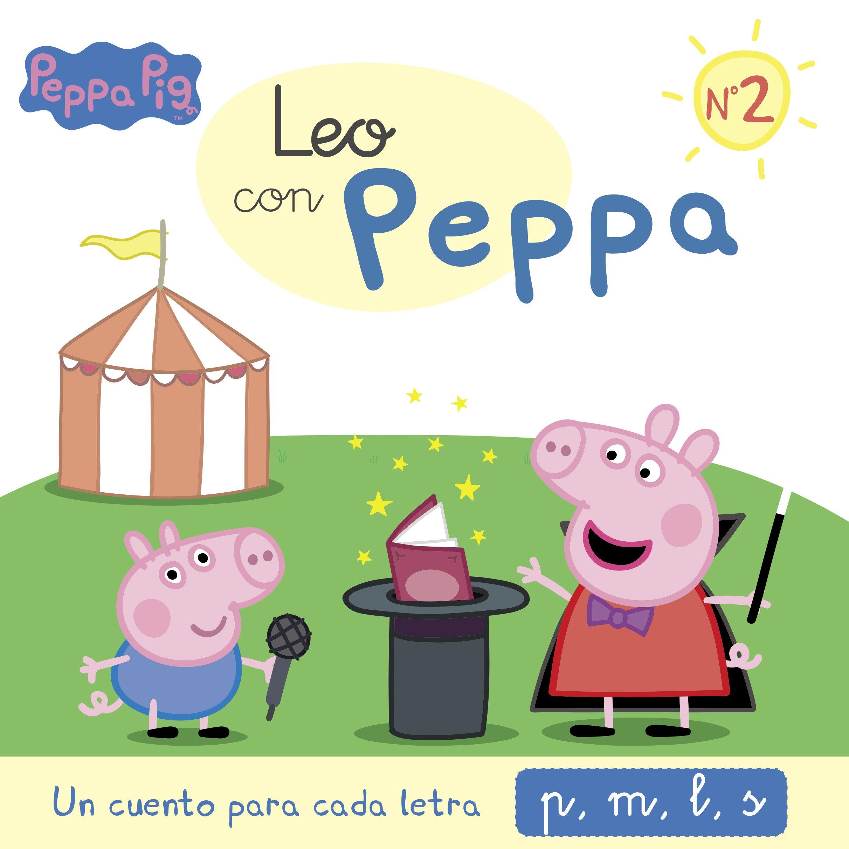Un cuento para cada letra: p m l s (Leo con Peppa Pig 2)