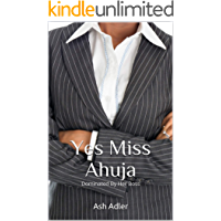 Yes Miss Ahuja: Dominated by her boss
