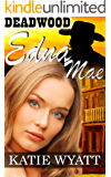 Mail Order Brides Western Romance: Edna Mae: Clean and Wholesome Mail Order Bride Historical Romance (Deadwood Dakota Clean Romance Series Book 4)