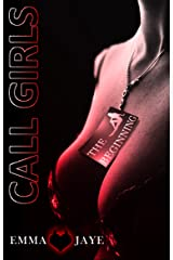 Call Girls 1: The Beginning Kindle Edition
