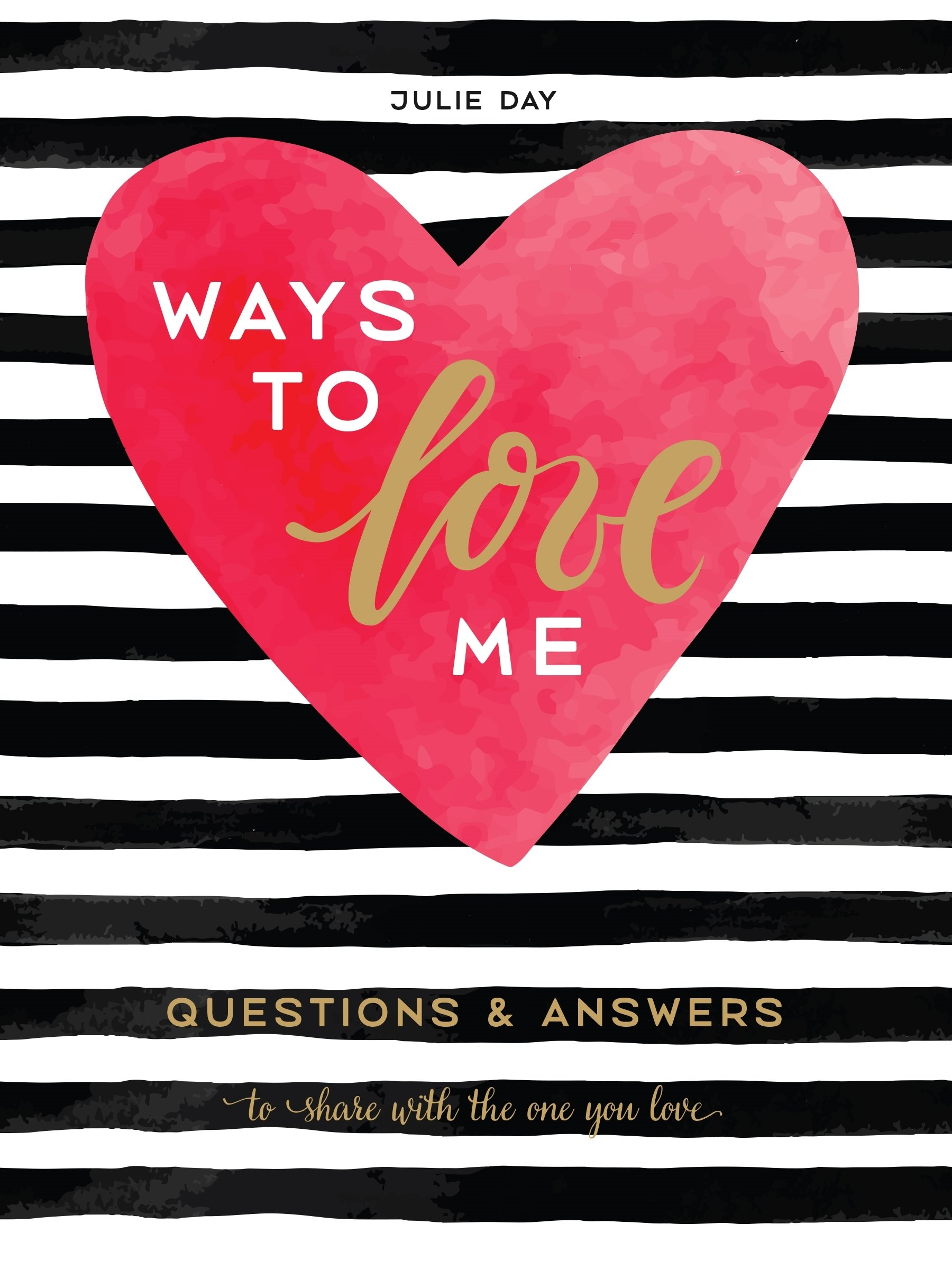 Download Ways to Love Me: Questions & Answers to Share with the One You Love pdf epub