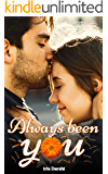 Always Been You: A sweet romance