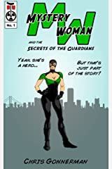 Mystery Woman #1 (Secrets of the Guardians) Kindle Edition