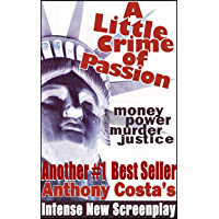 A Little Crime Of Passion... the screenplay book cover