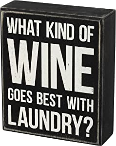 Primitives by Kathy Wooden Box Sign - What Wine Goes Best with Laundry, Black, 5x6x1.75